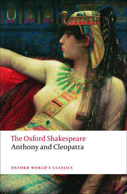 Picture of Anthony and Cleopatra: The Oxford Shakespeare
