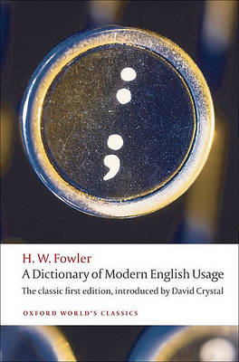 Picture of A Dictionary of Modern English Usage : The Classic First Edition