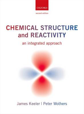 Chemical Structure and Reactivity : An Integrated Approach
