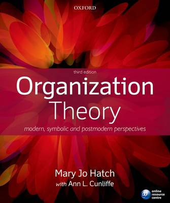 Picture of Organization Theory: Modern, Symbolic, and Postmodern Perspectives