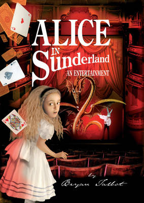 Picture of Alice in Sunderland : An Entertainment