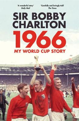Picture of 1966: My World Cup Story