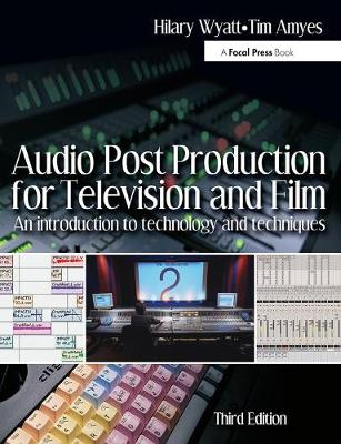 Picture of Audio Post Production for Television and Film : An introduction to technology and techniques