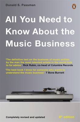 Picture of All You Need to Know About the Music Business : Eighth Edition