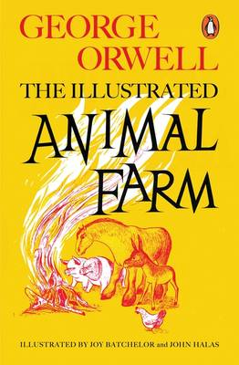 Picture of Animal Farm : The Illustrated Edition