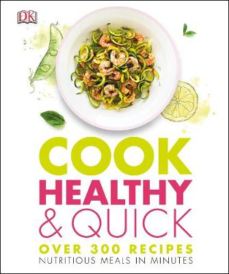 Picture of Cook Healthy and Quick : Nutritious Meals in Minutes