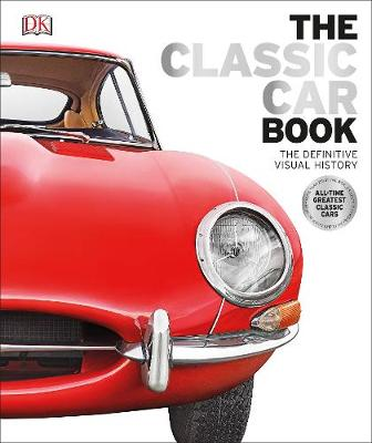 Picture of The Classic Car Book : The Definitive Visual History