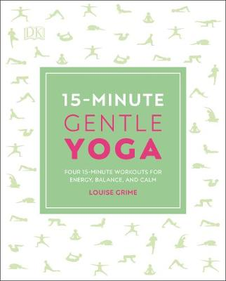 Picture of 15-Minute Gentle Yoga : Four 15-Minute Workouts for Energy, Balance, and Calm