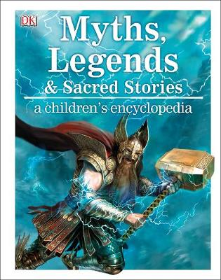 Picture of Myths, Legends, and Sacred Stories A Children's Encyclopedia