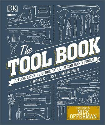 Picture of The Tool Book : A Tool-Lover's Guide to Over 200 Hand Tools