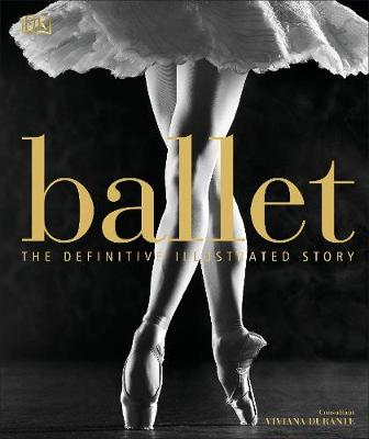 Picture of Ballet : The Definitive Illustrated Story