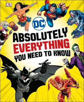 Picture of DC Comics Absolutely Everything You Need To Know