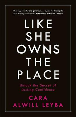 Picture of Like She Owns the Place : Unlock the Secret of Lasting Confidence