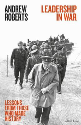 Picture of Leadership in War : Lessons from Those Who Made History