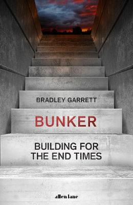 Picture of Bunker : Building for the End Times
