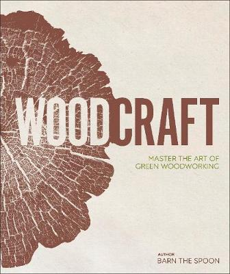Picture of Wood Craft : Master the Art of Green Woodworking