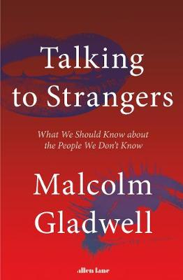 Picture of Talking to Strangers : What We Should Know about the People We Don't Know