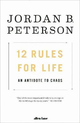 Picture of 12 Rules for Life : An Antidote to Chaos