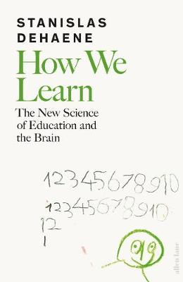 Picture of How We Learn : The New Science of Education and the Brain