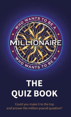 Picture of Who Wants to be a Millionaire - The Quiz Book