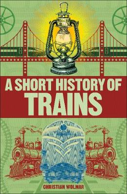Picture of A Short History of the Railways