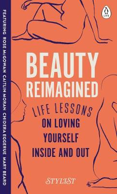 Picture of Beauty Reimagined : Life lessons on loving yourself inside and out