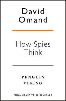 Picture of How Spies Think : Ten Lessons in Intelligence