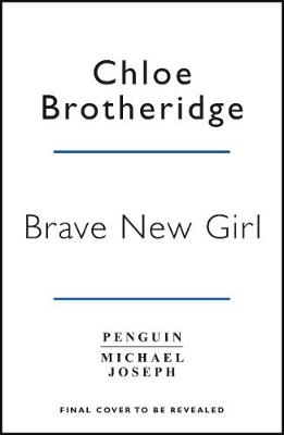 Picture of Brave New Girl : Seven Steps to Confidence