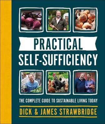 Picture of Practical Self-sufficiency : The complete guide to sustainable living today