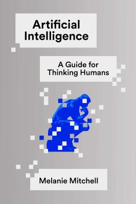 Picture of Artificial Intelligence : A Guide for Thinking Humans