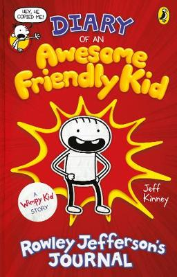 Picture of Diary of an Awesome Friendly Kid : Rowley Jefferson's Journal
