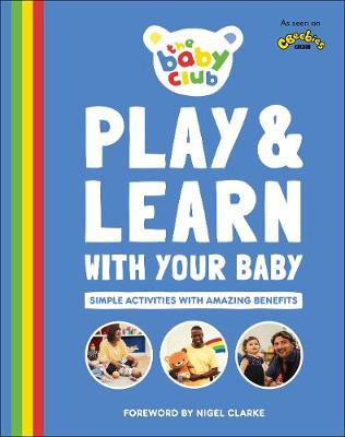 Picture of Play and Learn With Your Baby : Simple Activities with Amazing Benefits