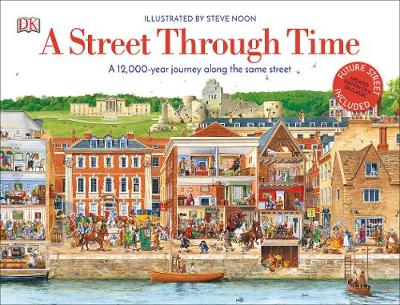 Picture of A Street Through Time : A 12,000 Year Journey Along the Same Street