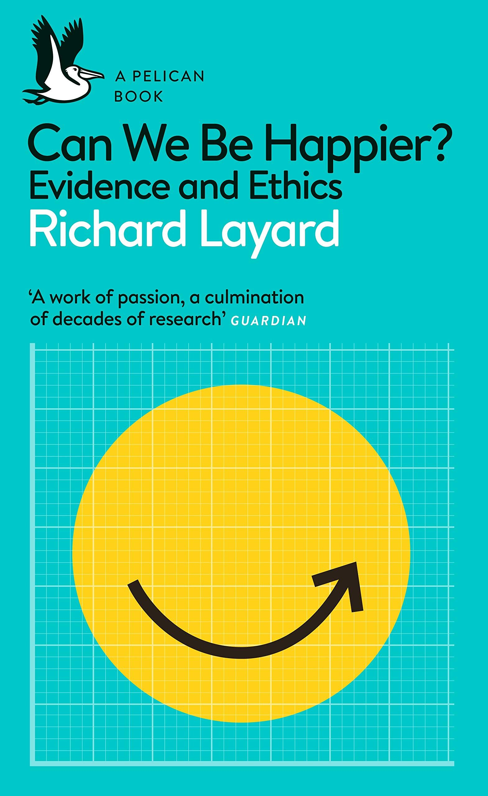 Picture of Can We Be Happier? : Evidence and Ethics