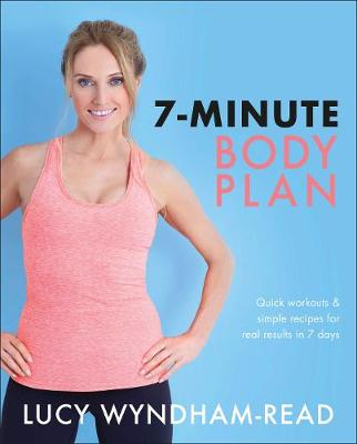 Picture of 7-Minute Body Plan : Quick workouts & simple recipes for real results in 7 days