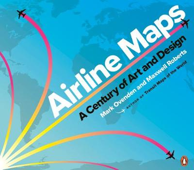 Picture of Airline Maps : A Century of Art and Design