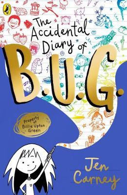 The Accidental Diary of B.U.G.