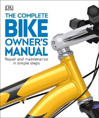 Picture of The Complete Bike Owner's Manual : Repair and Maintenance in Simple Steps