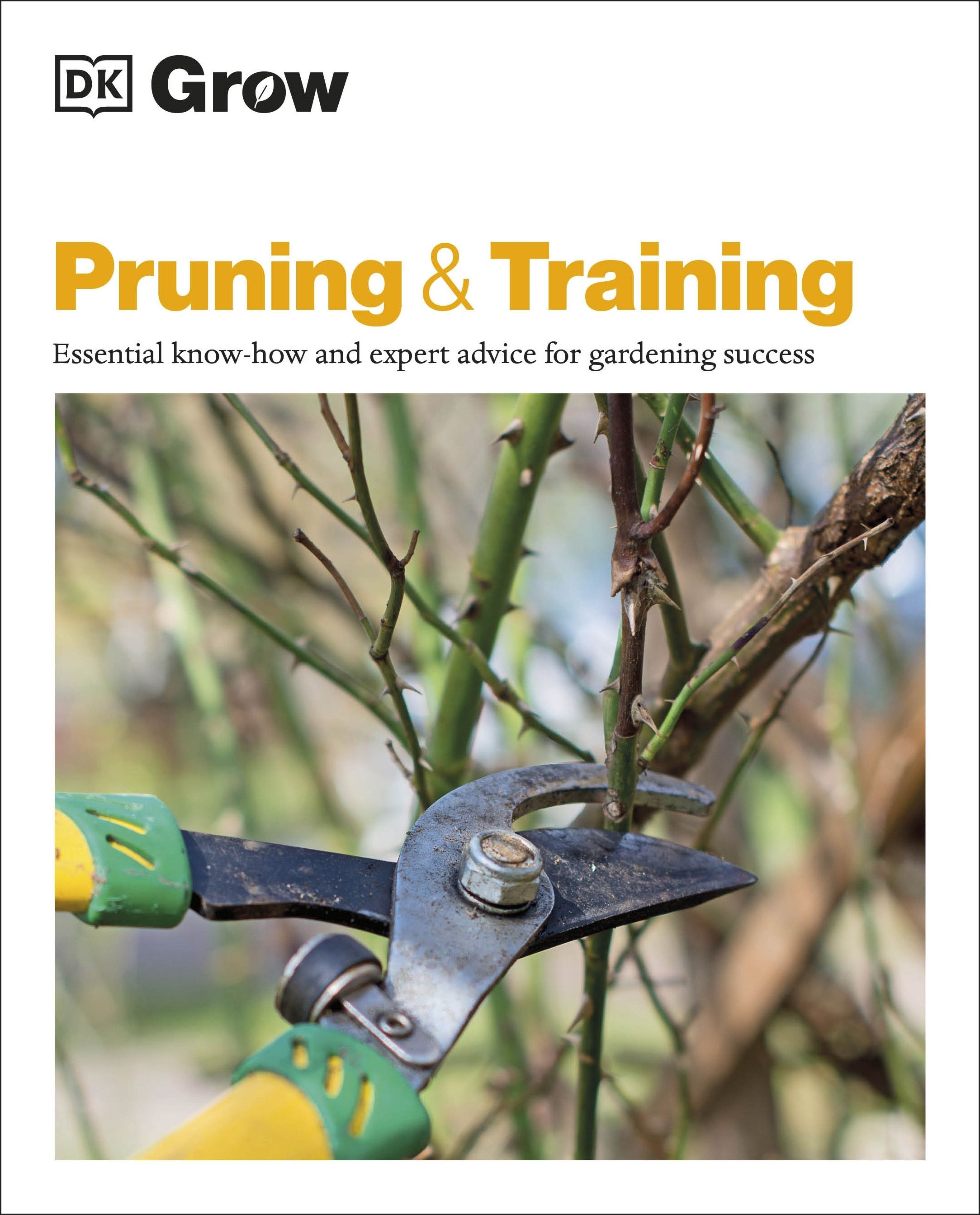 Picture of Grow Pruning & Training : Essential know-how and expert advice for gardening success