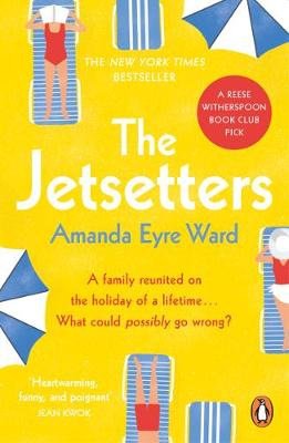 The Jetsetters : A 2020 REESE WITHERSPOON HELLO SUNSHINE BOOK CLUB PICK