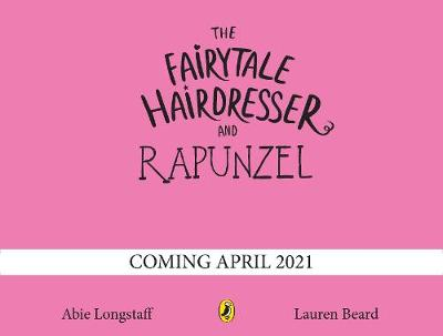 The Fairytale Hairdresser and Rapunzel : New Edition