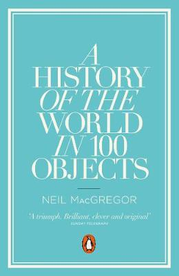 Picture of A History of the World in 100 Objects