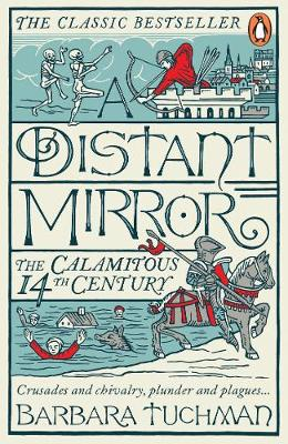 Picture of A Distant Mirror: The Calamitous 14th Century