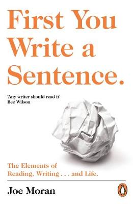 Picture of First You Write a Sentence. : The Elements of Reading, Writing ... and Life.