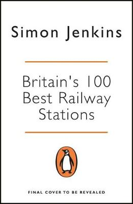 Picture of Britain's 100 Best Railway Stations