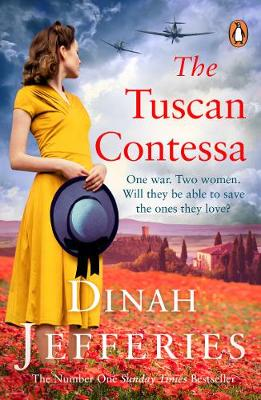 The Tuscan Contessa : A heartbreaking new novel set in wartime Tuscany