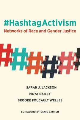 Picture of #HashtagActivism : Networks of Race and Gender Justice