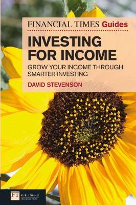 Picture of FT Guide to Investing for Income : Grow Your Income Through Smarter Investing