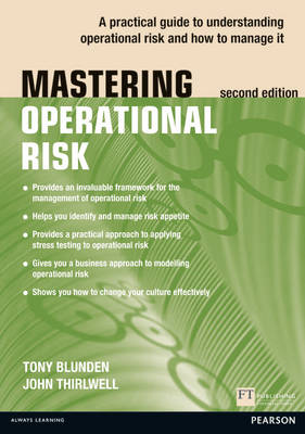 Mastering Operational Risk : A practical guide to understanding operational risk and how to manage it