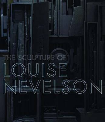 Picture of The Sculpture of Louise Nevelson : Constructing a Legend